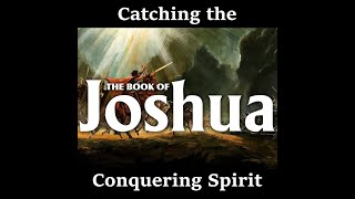 Catching the Conquering Spirit Bible Study