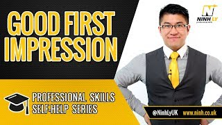 First Impressions - Make a Good First Impression!