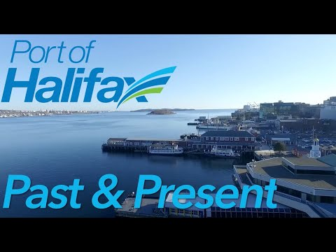 Port of Halifax: Past and Present
