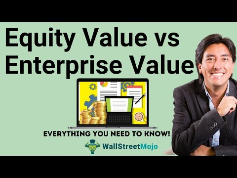 Equity Value vs Enterprise Value | Calculation & Examples