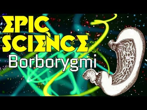 Borborygmi - Epic Science #7