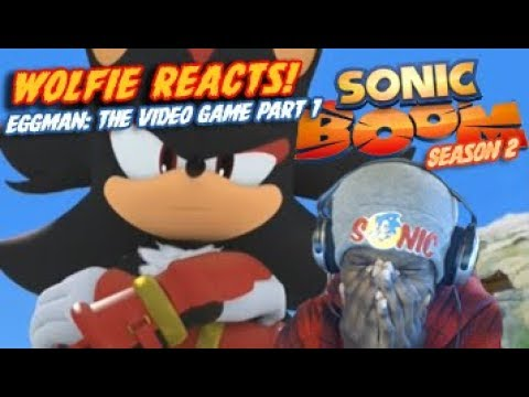 "Wolfie Reacts: Sonic Boom Season 2 Episode 51 ""Eggman: The Video Game Part 1"""