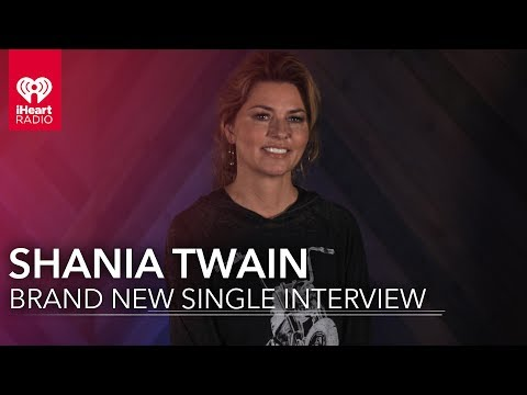 "Shania Twain's New Single ""Life's About To Get Good"" 
