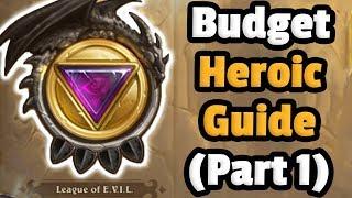 Heroic League Of Evil (Part 1) - Budget Decks - Hearthstone Descent Of Dragons