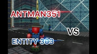 ANTMAN351 vs ENTITY 303/ Block city wars
