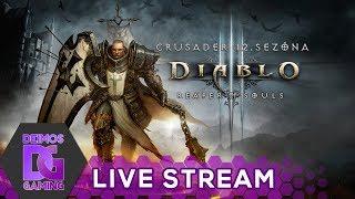 [Z] Diablo 3 Crusader - 12. sezóna HOTOVÁ | LIVESTREAM CZ/SK