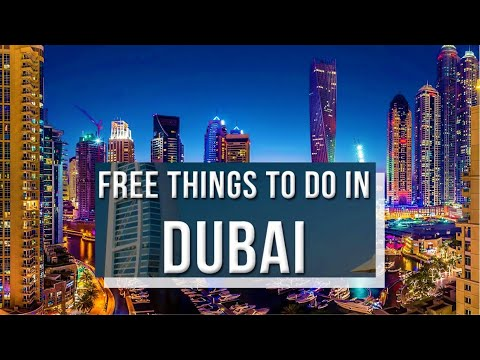 Dubai Top 10 Free Places To Visit & Best Free Things To Do In Dubai  - United Arab Emirates [4K]