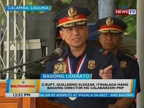 BT: C/Supt. Guillermo Eleazar, itinalaga nang bagong director ng Calabarzon PNP