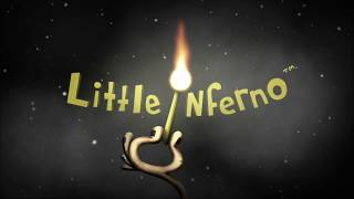 GBHBL Guides: Little Inferno - Full Play-Through