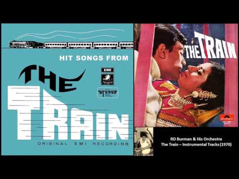 RD Burman & His Orchestra  The Train 1970  Title & Theme Music