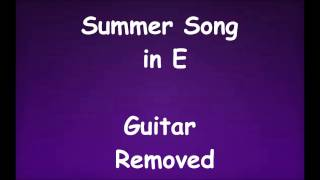 Summer Song Backing Track in E - Guitar Removed