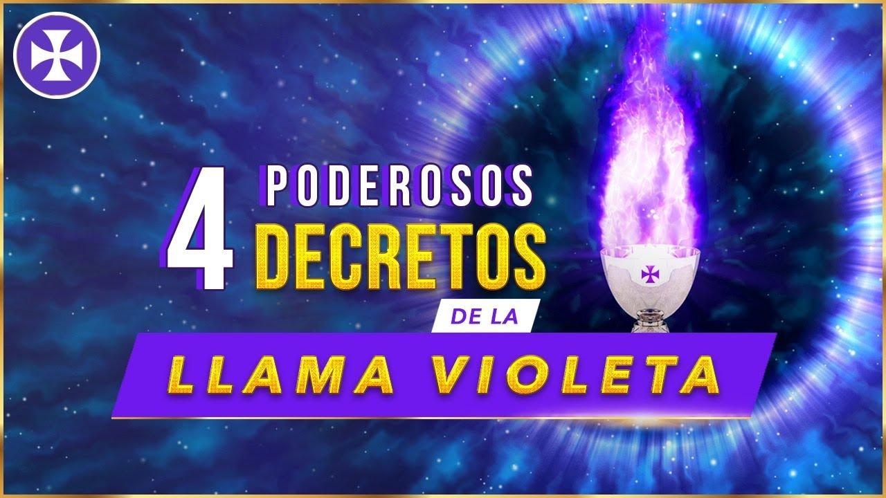4 Poderosos Decretos De La Llama Violeta Yo Soy Espiritual Youtube