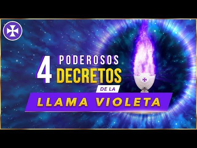 4 Poderosos Decretos de la Llama Violeta - Yo Soy Espiritual