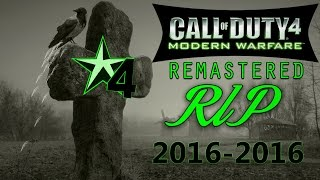 COD4 REMASTERED RUINED  -  RIP