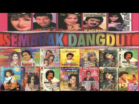 Lagu lagu Dangdut Lama Nostalgia TERASYIK Tahun 90an - Semarak Dangdut Terlaris 2017