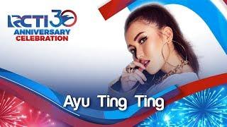 "Download RCTI 30 : ANNIVERSARY CELEBRATION – Ayu Ting Ting ""Apalah Cinta"" [23 Agustus 2019]"