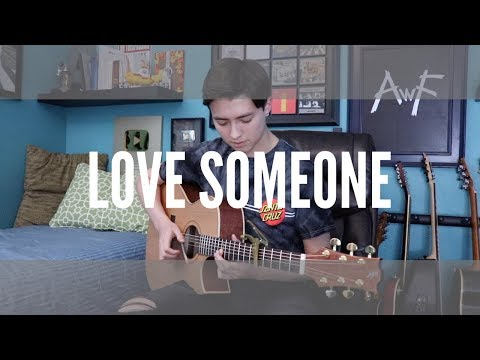 Lukas Graham - Love Someone - Cover (fingerstyle guitar)