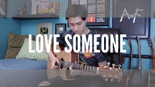 Lukas Graham - Love Someone - Cover (fingerstyle guitar) Video