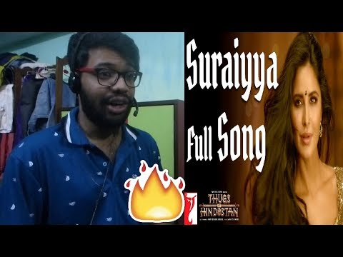 Suraiyya Full Song | Thugs Of Hindostan | Aamir, Katrina | Ajay-Atul|Vishal, Shreya|Reaction