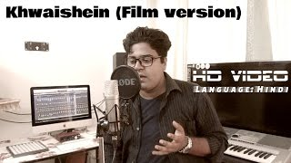 Khwaishein (Film version) | Calendar Girls | Cover - Song#1