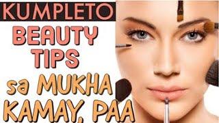 Kumpleto Beauty Tips sa Mukha, Kamay, Paa - by Doc Liza Ramoso-Ong #383