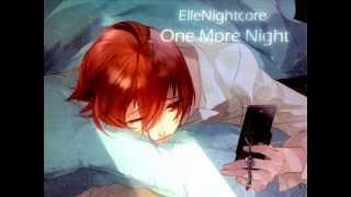 Repeat youtube video Nightcore - One More Night