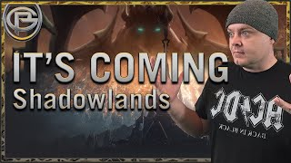 Shadowlands Time Is Here - How we will tackle it