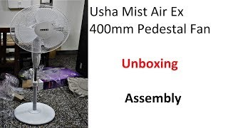Usha Mist Air Duos Pedestal 3 Blade Pedestal Fan | Unboxing And Assembly