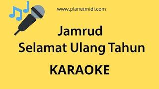 Download Jamrud - Selamat Ulang Tahun (Karaoke/Midi Download)