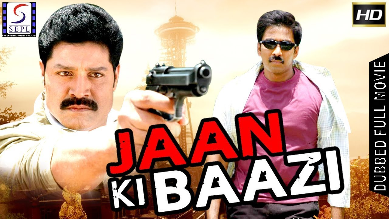 Download Jaan Ki Baazi - South Indian Super Dubbed Action Film - Latest HD Movie 2017