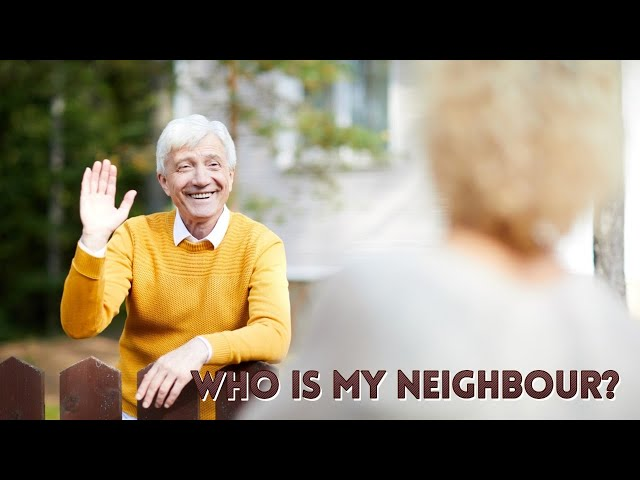 June 12, 2021. Who Is My Neighbor? By Prince Hibbert