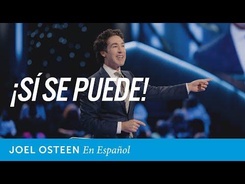 ¡Si se puede! | Joel Osteen en español
