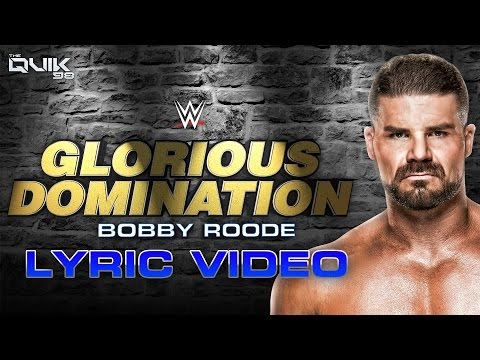 "Bobby Roode 1st WWE theme: ""Glorious Domination"" (Lyric Video) [HQ]"