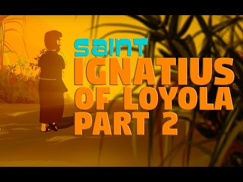 Story of Saint Ignatius of Loyola -Part -2- | English | Story of Saints For Kids