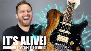 IT'S ALIVE!!! - Building a Strat-Tele Hybrid!