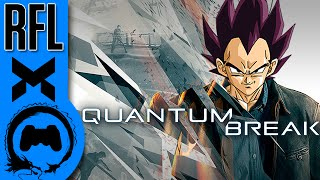 Quantum Break - Renegade for Life (TeamFourStar)