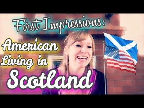 😲 FIRST IMPRESSIONS: 🤔 What an American Thinks about Living in Scotland