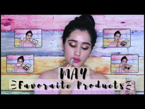My May'19 Favourites - Makeup, Foundation, Deo & perfumes - - 동영상