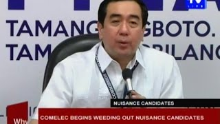 COMELEC begins weeding out nuisance candidates