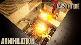 7 Days To Die (Alpha 17 | Experimental ) - Annihilation (Attack of the 21st Day Horde)