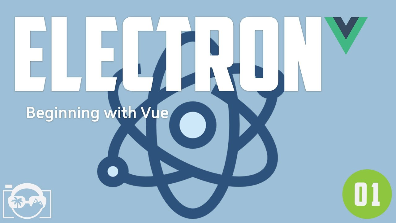 Beginning with electronjs and vue - build electron vue js in javascript