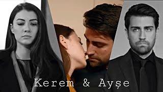 Kerem & Ayşe || Say Something