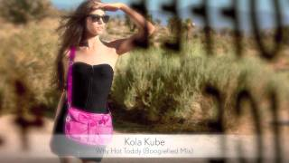 Kola Kube - Why Hot Toddy (Boogiefied Mix) :: Musica del Lounge