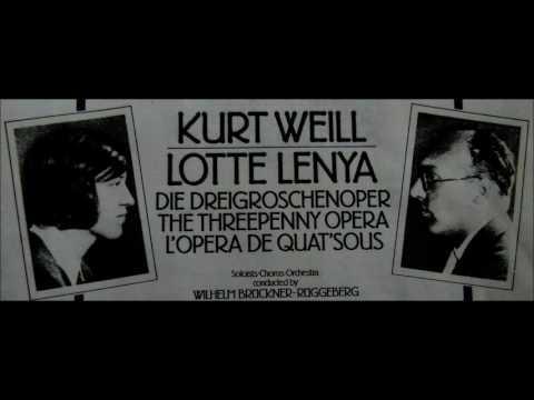 Threepenny Opera, by Kurt Weill (Music) and Bertholt Brecht (Words) Mp3