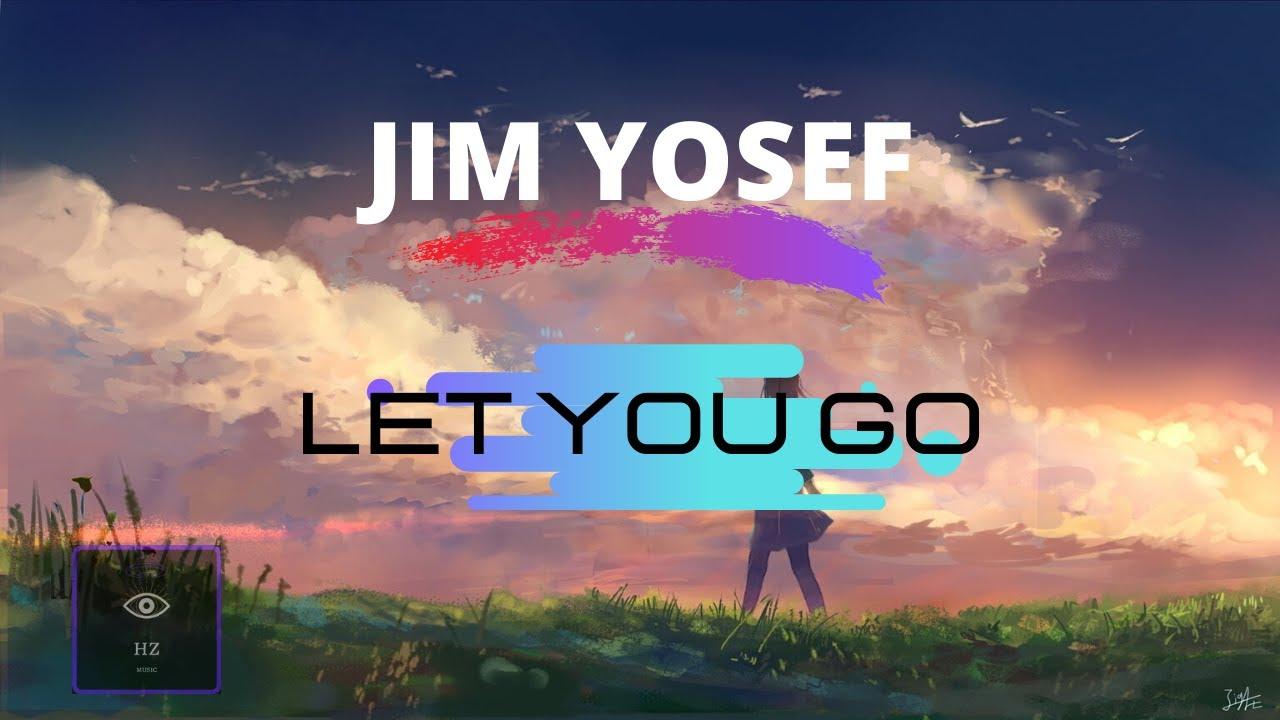 Jim Yosef - Let You Go [Lyrics INGLÉS/ESPAÑOL]🎵🎵 - YouTube
