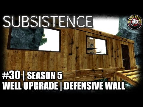 Subsistence | EP30 | Defensive Wall, Wellhead Upgrade | Let's Play Subsistence Gameplay (S5)