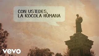 José Madero - Con Ustedes, La Rocola Humana (Lyric Video)