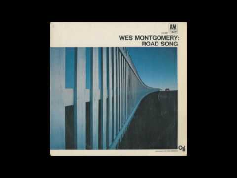 Wes Montgomery ‎– Road Song 1968