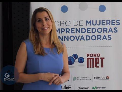 MET: Ser emprendedora e innovadora es un estilo de vida  - [Negocios en Tm] ®