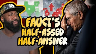 Fauci can't answer the hardball questions...